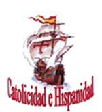 Catolicidad e Hispanidad